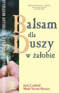 Okładka książki Balsam dla duszy w żałobie