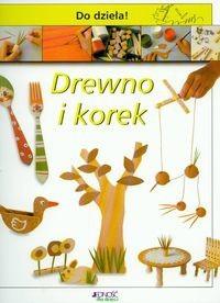 Okładka książki Drewno i korek. Do dzieła