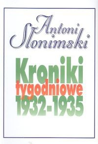 Okładka książki Kroniki tygodniowe t. 2, 1932-1935