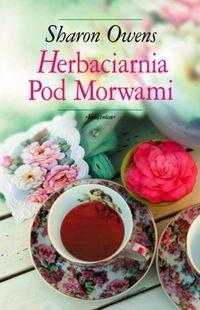 Okładka książki Herbaciarnia pod Morwami