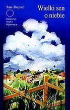 Okładka książki Wielki sen o niebie