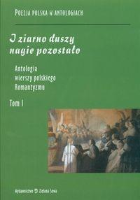 Okładka książki Antologia wierszy polskiego romantyzmu T.1