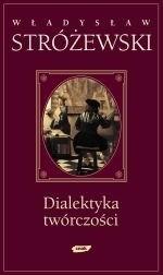 Okładka książki Dialektyka twórczości