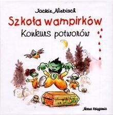 Okładka książki Szkoła wampirków. Konkurs potworów