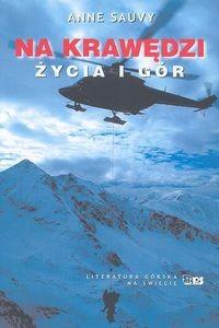 Okładka książki Na krawędzi życia i gór
