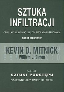 Okładka książki Sztuka infiltracji, czyli jak włamywać się do sieci komputerowych