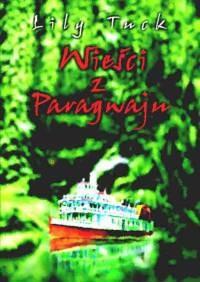 Okładka książki Wieści z Paragwaju