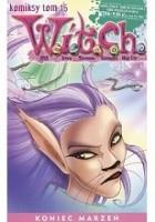 W.I.T.C.H. Tom 15 - Koniec marzeń