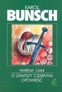 Okładka książki Warna 1444. O zawiszy Czarnym opowieść