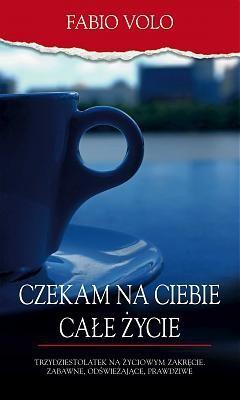 Okładka książki Czekam na ciebie całe życie