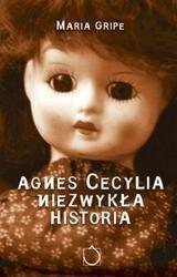 Okładka książki Agnes Cecylia. Niezwykła historia