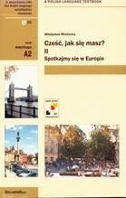 Okładka książki Cześć Jak Się Masz Tom Ii Spotkajmy Się W Europie Książka