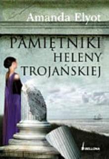 Okładka książki Pamiętniki Heleny Trojańskiej
