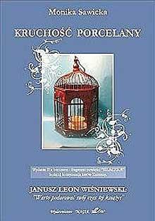 Okładka książki Kruchość porcelany