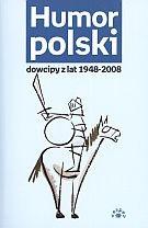 Okładka książki Humor polski. Dowcipy z lat 1948-2008