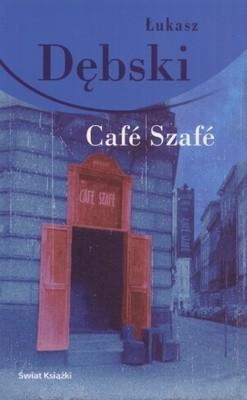 Okładka książki Cafe Szafe