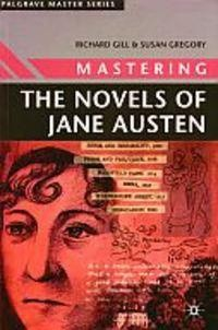 Okładka książki Mastering the Novels of Jane Austen