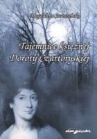 Tajemnice księżnej Doroty Czartoryskiej