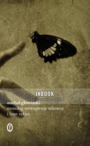 Okładka książki Monolog wewnętrzny Telimeny i inne szkice