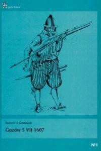 Okładka książki Guzów 5 VII 1607