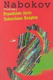 Okładka książki Prawdziwe życie Sebastiana Knighta