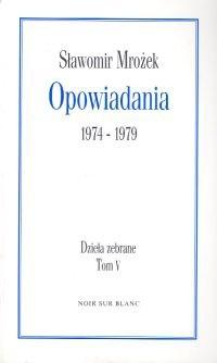 Okładka książki Opowiadania 1974-1979