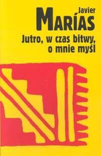 Okładka książki Jutro, w czas bitwy, o mnie myśl