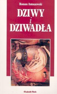 Okładka książki Dziwy i dziwadła