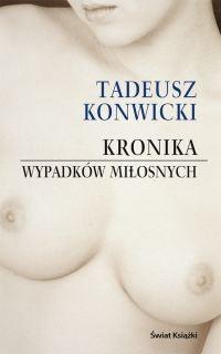 Okładka książki Kronika wypadków miłosnych