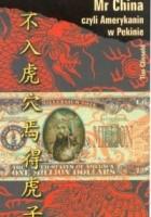 Mr China czyli Amerykanin w Pekinie