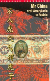 Okładka książki Mr China czyli Amerykanin w Pekinie