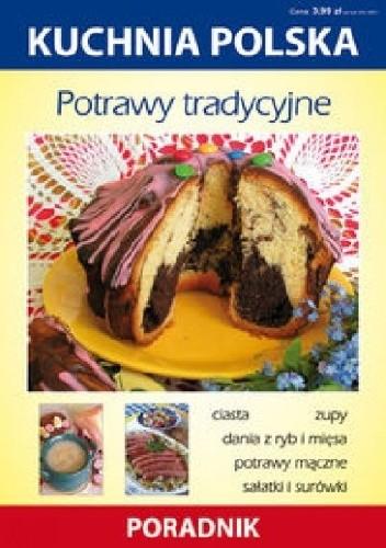 Okładka książki Potrawy tradycyjne. Kuchnia polska. Poradnik