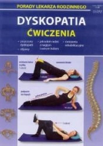 Okładka książki Dyskopatia. Ćwiczenia. Porady lekarza rodzinnego
