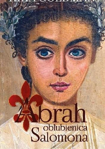 Okładka książki Abrah oblubienica Salomona