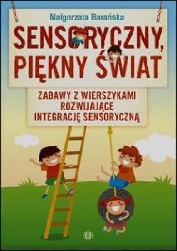 Okładka książki Sensoryczny piękny świat