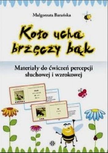 Okładka książki Koło ucha brzęczy bąk