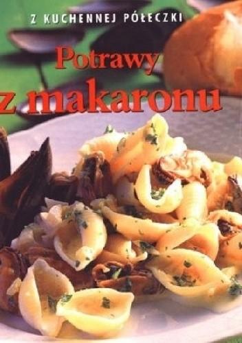 Okładka książki Potrawy z makaronu. Z kuchennej półeczki