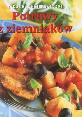 Okładka książki Potrawy z ziemniaków. Z kuchennej półeczki