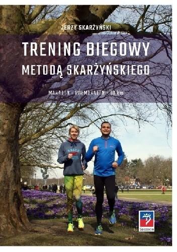 Okładka książki Trening biegowy metodą Skarżyńskiego