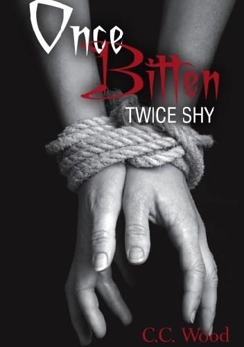 Okładka książki Once Bitten, Twice Shy
