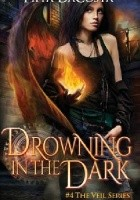 Drowning in the Dark