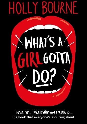 Okładka książki What's a Girl Gotta Do?
