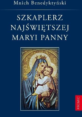 Okładka książki Szkaplerz Najświętszej Maryi Panny