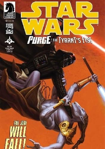 Okładka książki Star Wars: The Tyrant's Fist #2