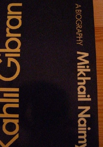 Okładka książki Kahlil Gibran: A Biography