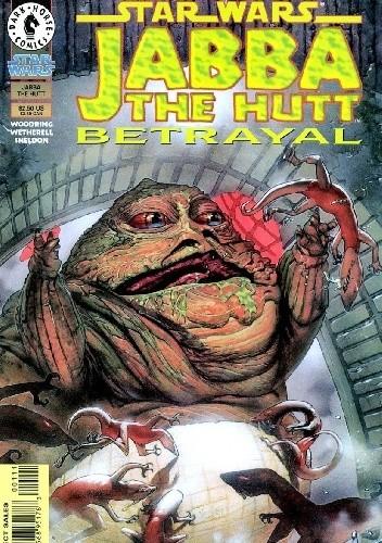Okładka książki Star Wars: Jabba The Hutt - Betrayal