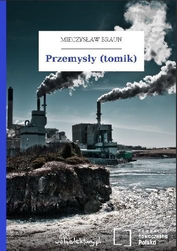 Okładka książki Przemysły (tomik)