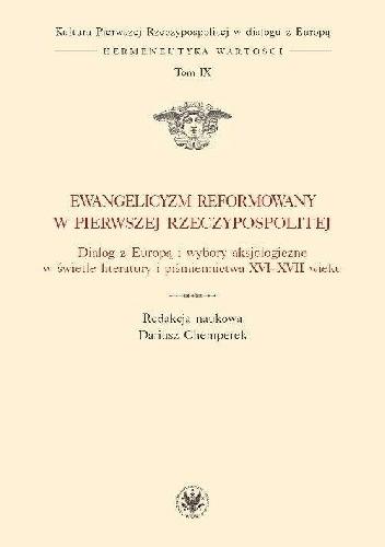 Okładka książki Ewangelicyzm reformowany w Pierwszej Rzeczypospolitej