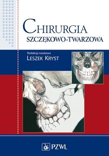 Okładka książki Chirurgia szczękowo-twarzowa. Wydanie 5