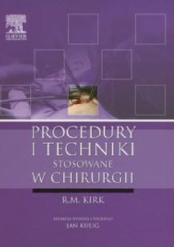 Okładka książki Procedury i techniki stosowane w chirurgii